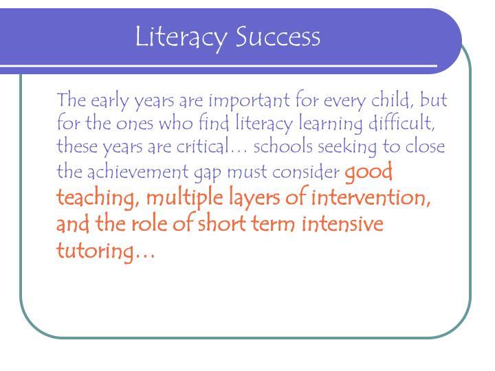 Literacy Success