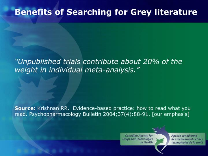 Benefits of Searching for Grey literature