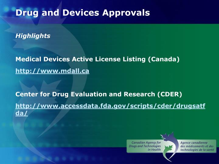Drug and Devices Approvals