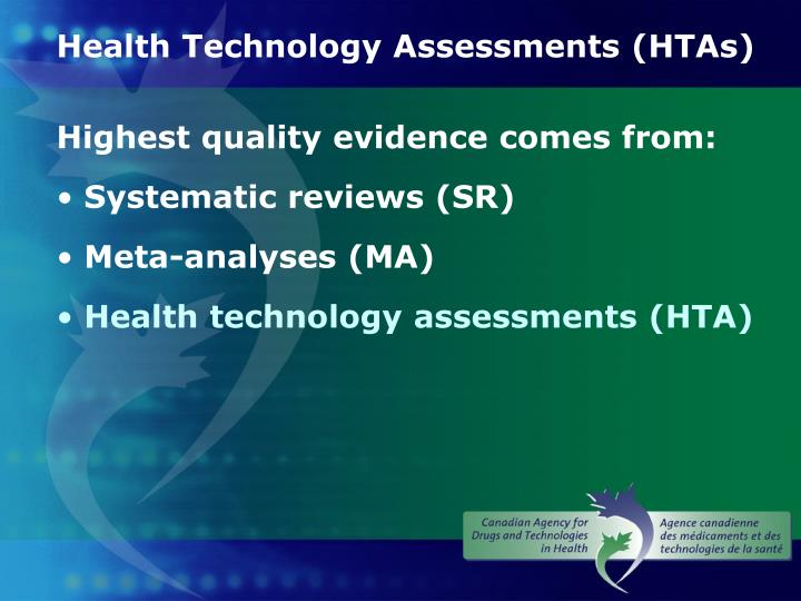 Health Technology Assessments (HTAs)