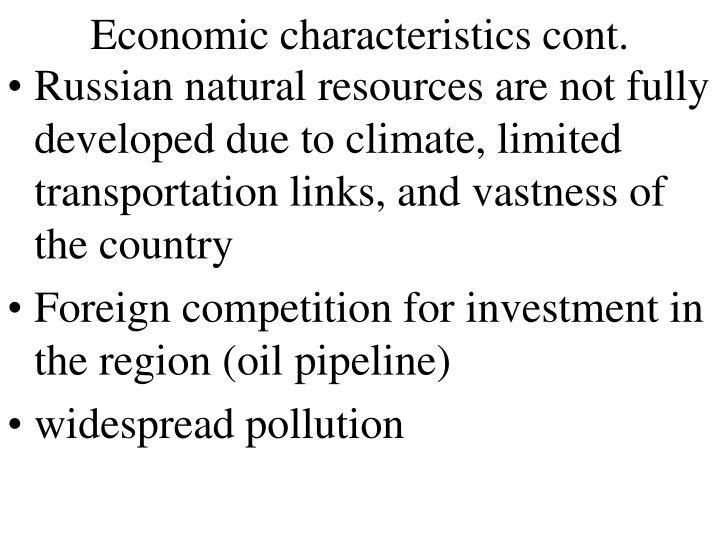 Economic characteristics cont.