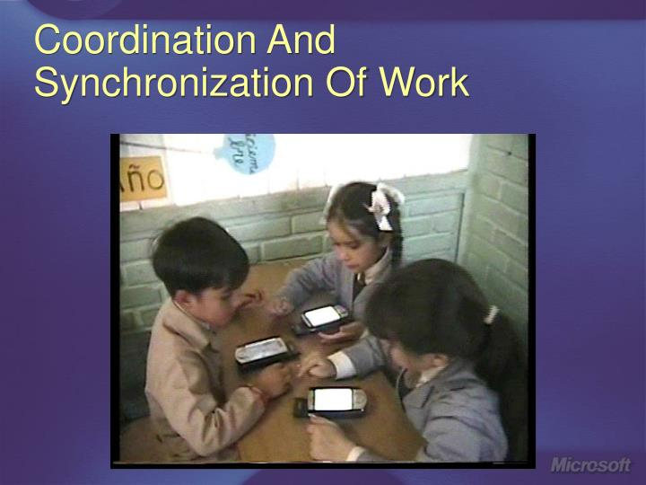 Coordination And Synchronization Of Work