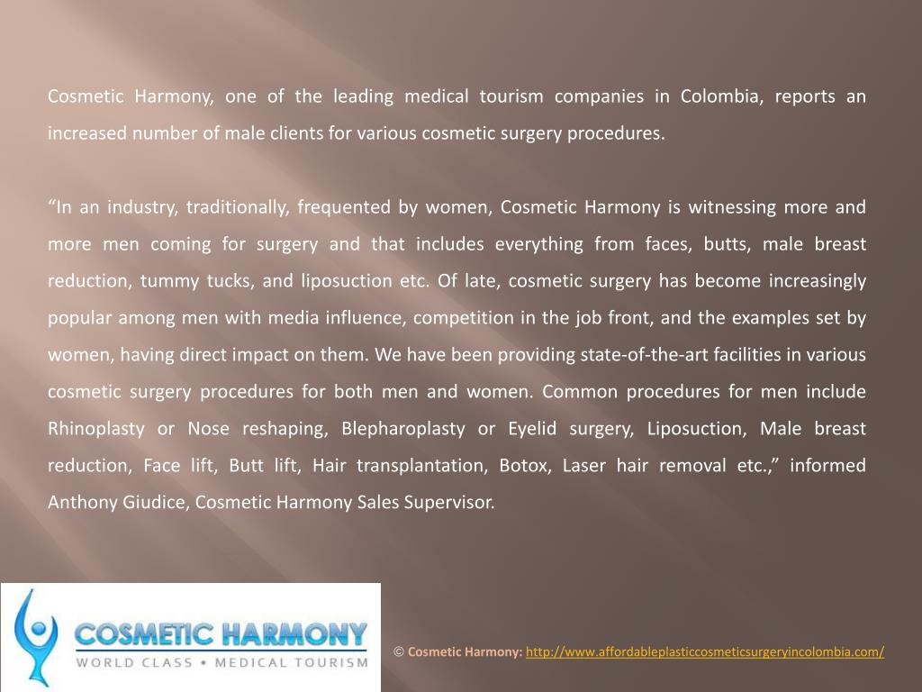 Cosmetic Harmony, one of the leading medical tourism companies in Colombia, reports an increased number of male clients for various cosmetic surgery procedures.