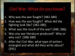 civil war what do you know