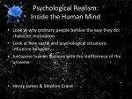 psychological realism inside the human mind