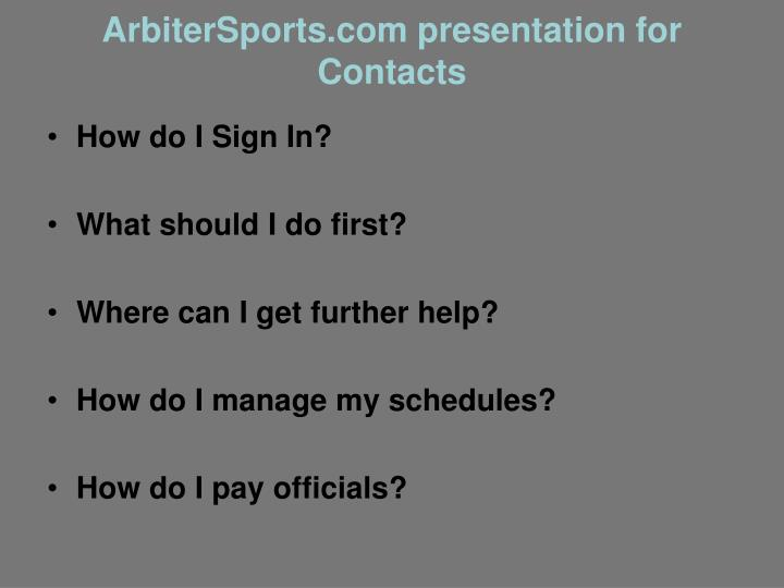 Arbitersports com presentation for contacts
