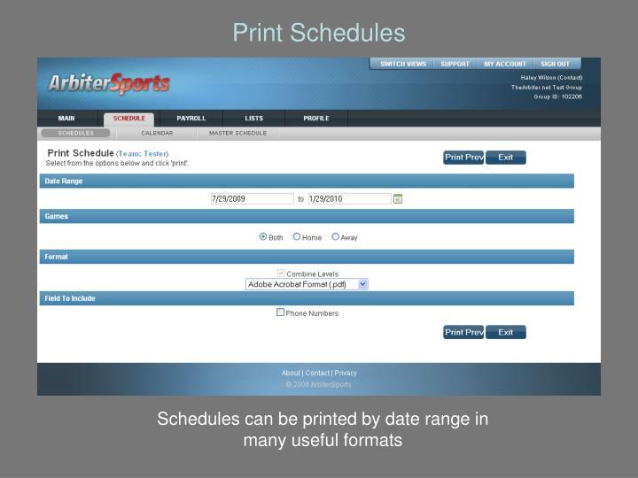 Print Schedules