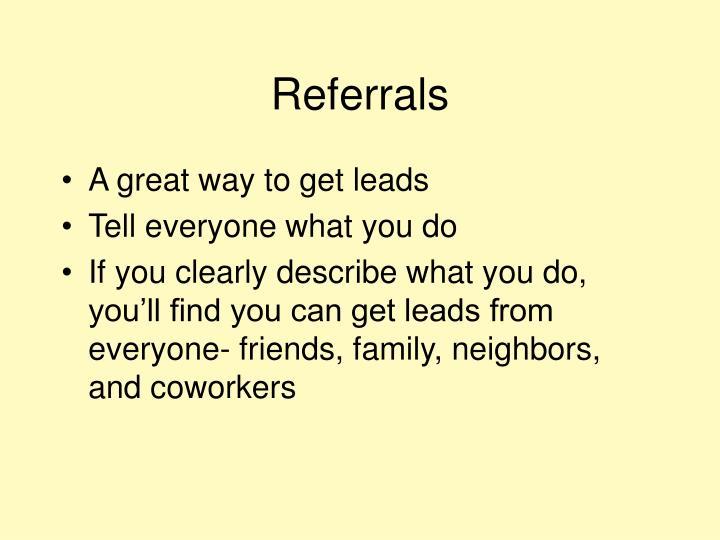 Referrals