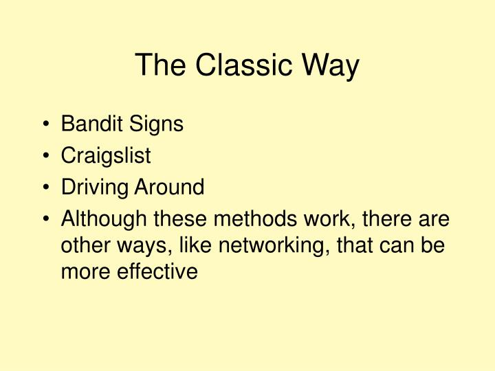 The Classic Way