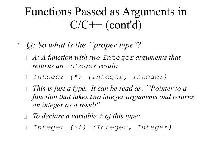 Functions Passed as Arguments in C/C++ (cont'd)