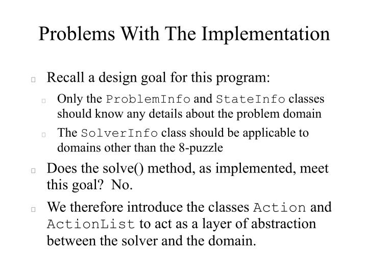 Problems With The Implementation