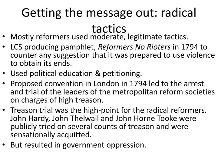 Getting the message out: radical tactics
