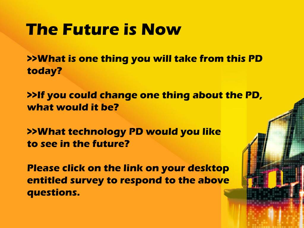 >>What is one thing you will take from this PD today?