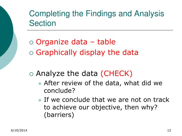 Completing the Findings and Analysis Section
