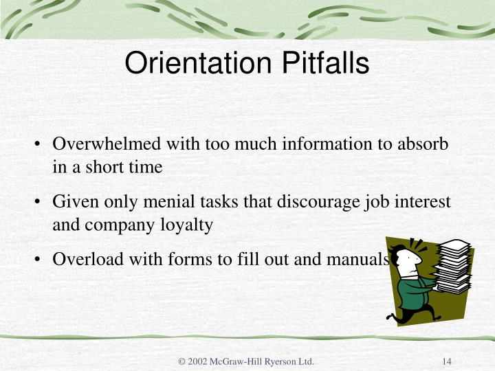 Orientation Pitfalls