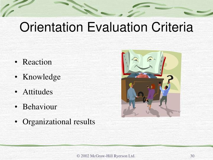 Orientation Evaluation Criteria