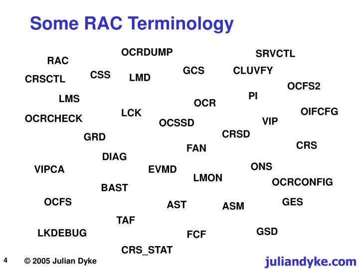 Some RAC Terminology