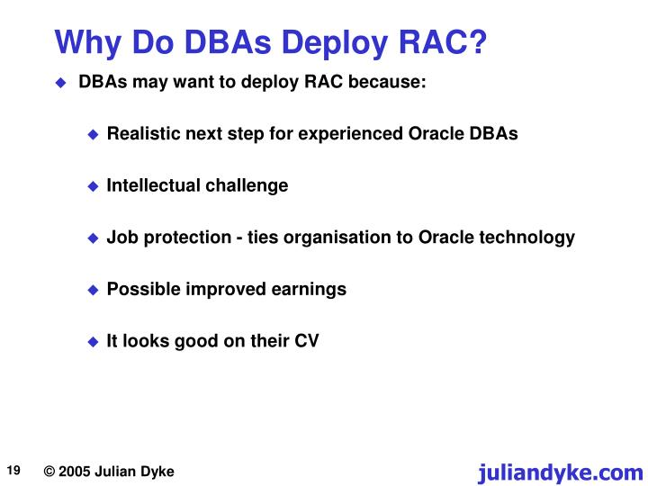Why Do DBAs Deploy RAC?