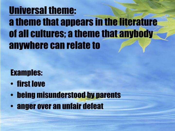 Universal theme