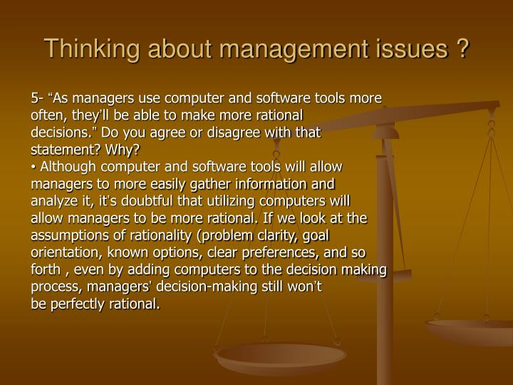 Thinking about management issues ?
