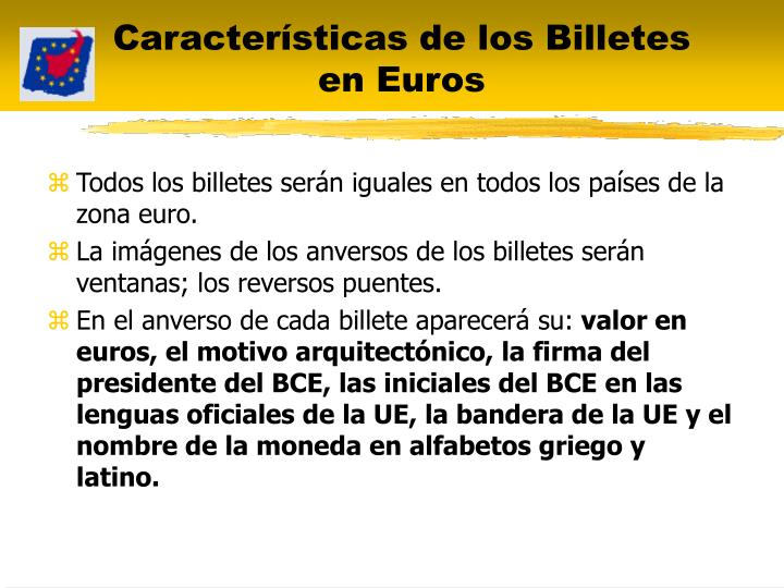 Características de los Billetes en Euros