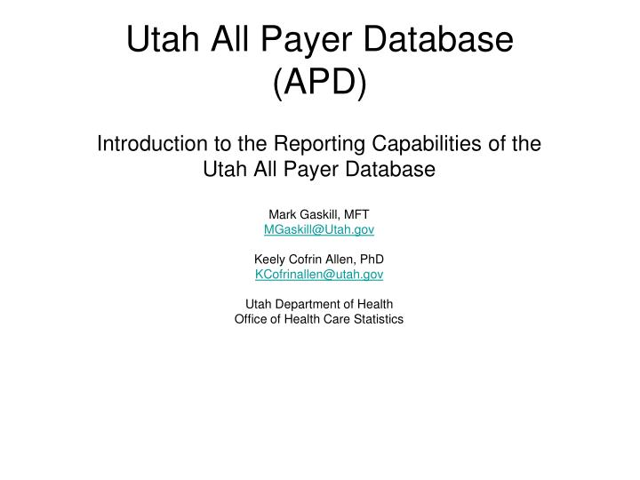 Utah All Payer Database
