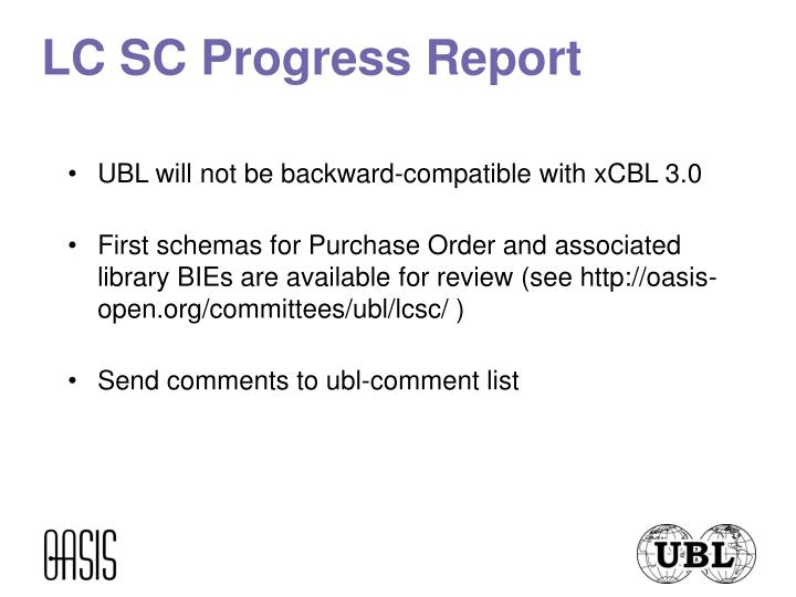 LC SC Progress Report