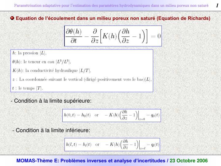 Equation de l'écoulement dans un milieu poreux non saturé (Equation de Richards)
