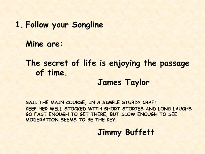 Follow your Songline
