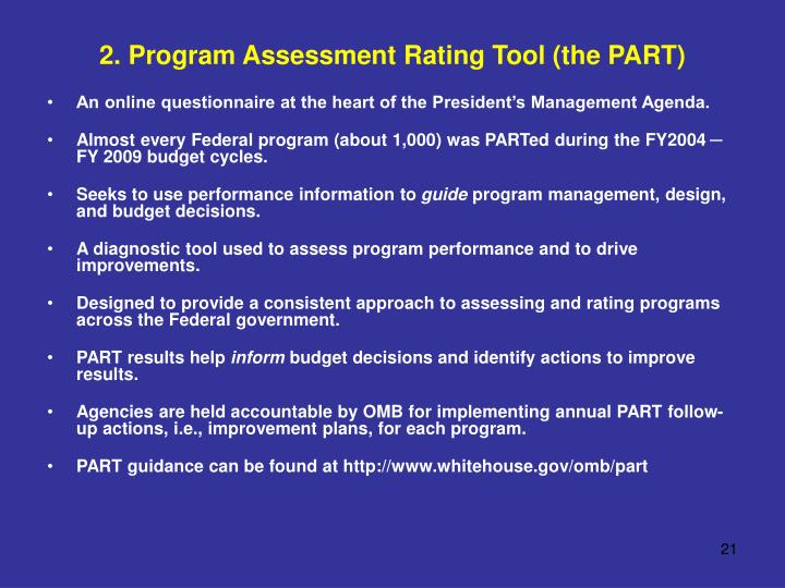 2. Program Assessment Rating Tool (the PART)