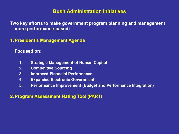 Bush Administration Initiatives