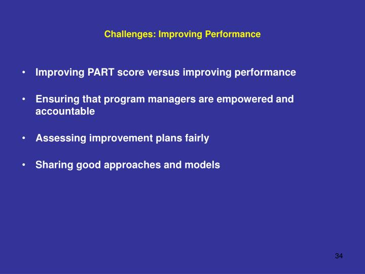 Challenges: Improving Performance