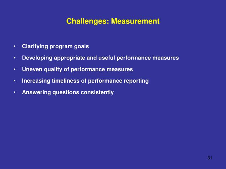 Challenges: Measurement