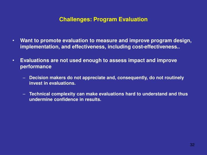 Challenges: Program Evaluation