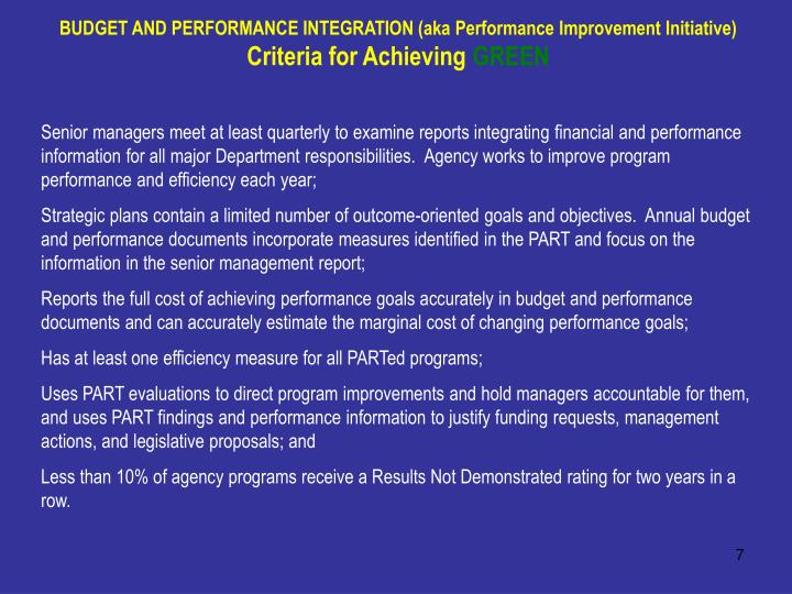 BUDGET AND PERFORMANCE INTEGRATION (aka Performance Improvement Initiative)