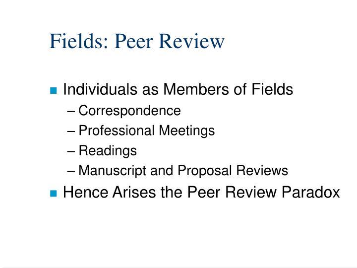 Fields: Peer Review
