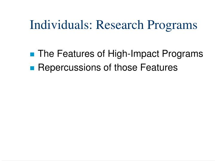 Individuals: Research Programs