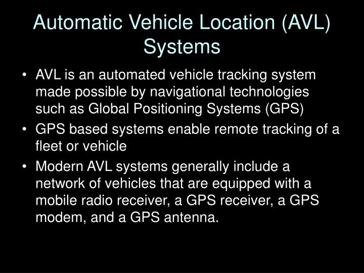 Automatic Vehicle Location (AVL) Systems