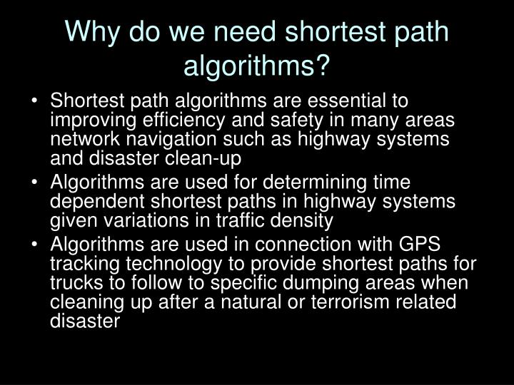 Why do we need shortest path algorithms?