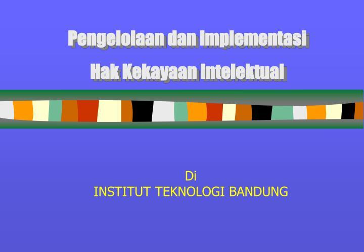 Pengelolaan dan Implementasi