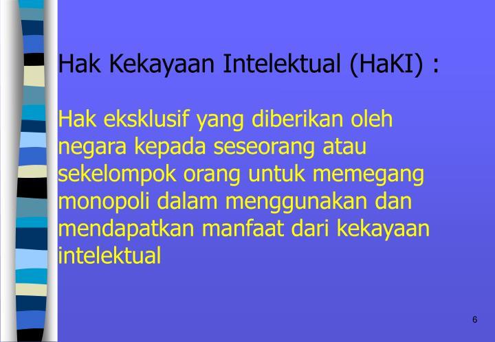 Hak Kekayaan Intelektual (HaKI) :