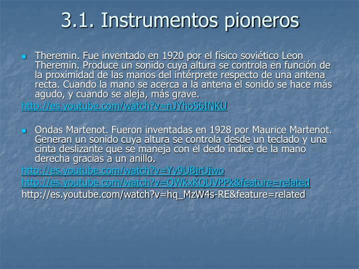 3.1. Instrumentos pioneros