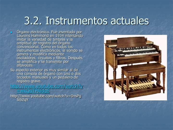 3.2. Instrumentos actuales