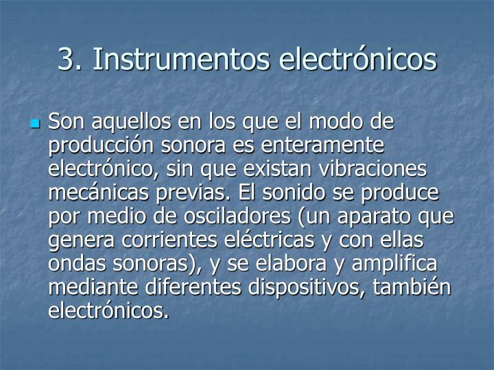 3. Instrumentos electrónicos
