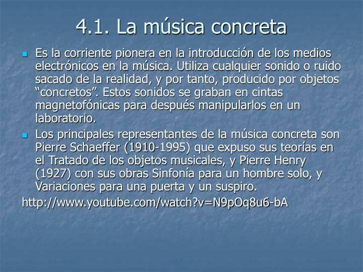 4.1. La música concreta