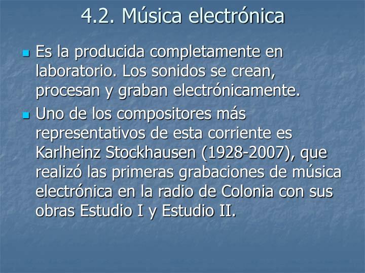 4.2. Música electrónica