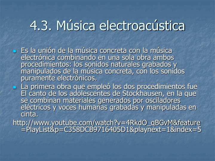 4.3. Música electroacústica