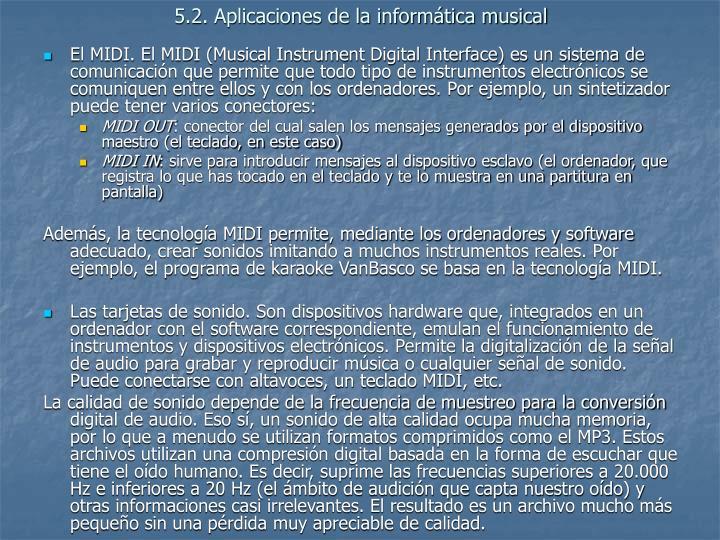 5.2. Aplicaciones de la informática musical