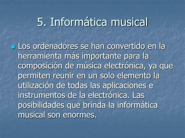 5. Informática musical