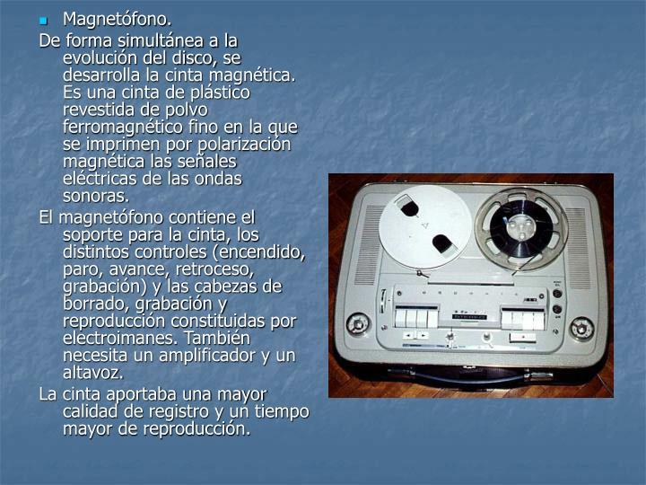 Magnetófono.